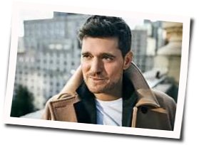 Michael Bublé guitar chords for Forever now