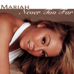 Mariah Carey chords for Never too far (Ver. 2)