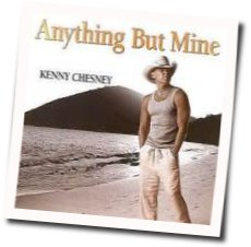 Kenny Chesney guitar tabs for Anything but mine