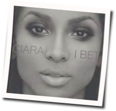 Ciara guitar chords for I bet (Ver. 2)