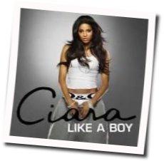 Ciara guitar chords for Like a boy (Ver. 2)