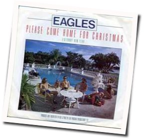 Eagles guitar chords for Please come home for christmas (Ver. 2)