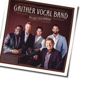 Gaither Vocal Band guitar chords for Chain breaker