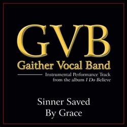 Gaither Vocal Band guitar chords for Sinner saved by grace