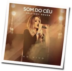 Julliany Souza guitar chords for Som do céu