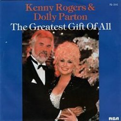 Kenny Rogers And Dolly Parton guitar chords for The greatest gift of all