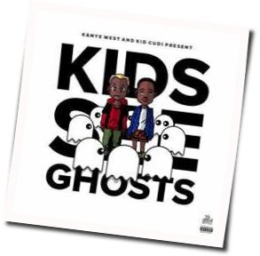 Kids See Ghosts guitar chords for Feel the love