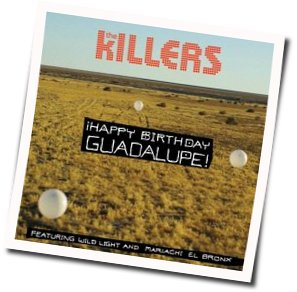 The Killers guitar chords for Happy birthday guadalupe