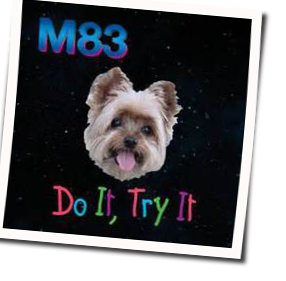 M83 guitar chords for Do it try it