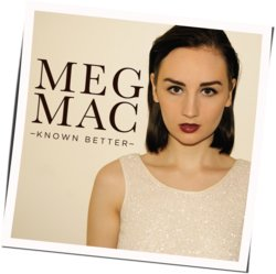 Meg Mac guitar chords for Known better