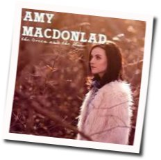 Amy MacDonald guitar chords for The green and the blue