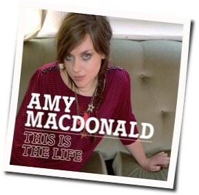 Amy MacDonald guitar chords for This is the life (Ver. 2)