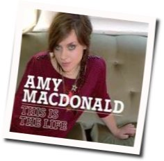 Amy MacDonald guitar chords for This is the life (Ver. 4)