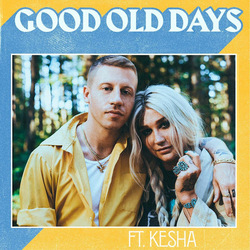 Macklemore Ft. Kesha guitar chords for Good old days
