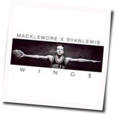 Macklemore guitar chords for Wings