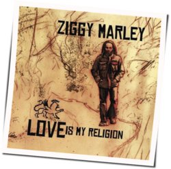 Ziggy Marley guitar chords for Love is my religion acoustic