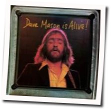 Dave Mason guitar chords for Shouldnt have took more than you gave