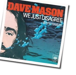 Dave Mason guitar chords for We just disagree (Ver. 2)