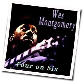Wes Montgomery bass tabs for Four on six