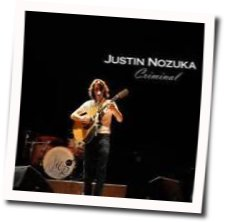 Justin Nozuka guitar chords for Criminal