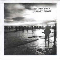 Nadine Shah guitar tabs for Dreary town
